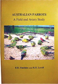 'Australian Parrots, A Field and Aviary Study'